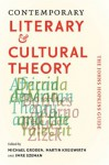 Contemporary Literary and Cultural Theory: The Johns Hopkins Guide - Imre Szeman, Michael Groden, Martin Kreiswirth