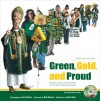 Green, Gold & Proud: Portraits, Stories, and Traditions of the Greatest Fans in the World - Bart Starr, Bart Starr, Curt Knoke, Bob Harlan