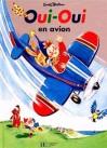Oui-Oui en avion - Enid Blyton, Jeanne Bazin