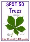 Spot 50 Trees - Camilla De la Bédoyère