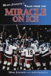 Mark Johnson's Tales from the Miracle on Ice - Mark Johnson, Randy Schultz