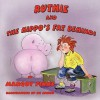 Ruthie and the Hippo's Fat Behind - Margot Finke, K.C. Snider