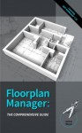 Floorplan Manager: The Comprehensive Guide - James Wood