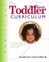 The Comprehensive Toddler Curriculum: A Complete, Interactive Curriculum for Toddlers from 18 to 36 Months - Kay Albrecht, Linda G. Miller, Joan Waites, Linda Miller