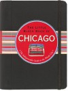 The Little Black Book of Chicago - Margaret Littman, Kerren Barbas Steckler, David Lindroth, Peter Pauper Press