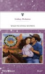 Mills & Boon : Wild Mustang Woman (Cowboys of the Southwest) - Lindsay McKenna