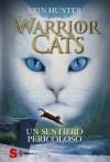 WARRIOR CATS 5. Un sentiero pericoloso (Warriors) (Italian Edition) - Erin Hunter, M. T. Milano