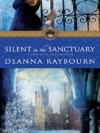 Silent in the Sanctuary - Deanna Raybourn