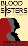Blood Sisters - Margaret Whittock