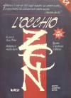 L'Occhio Zen. Raccolte di discorsi zen di Sokei-an - Sokei-An, Mary Farkas, Girolamo Mancuso