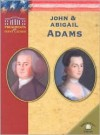 John & Abigail Adams - Ruth Ashby