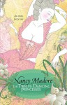 The Twelve Dancing Princesses - Nancy Madore