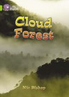 The Cloud Forest: Band 11/Lime (Collins Big Cat) - Nic Bishop