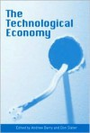 Technological Economy - Andrew Barry, Don Slater