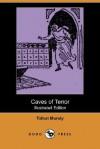 Caves of Terror - Talbot Mundy