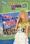 Hannah Montana: Ciao from Rome! (Hannah Montana On Tour) - Helen Perelman