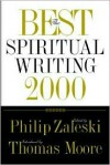 The Best Spiritual Writing 2000 - Philip Zaleski