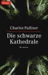 Die schwarze Kathedrale - Charles Palliser