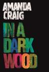 In a Dark Wood - Amanda Craig