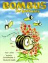 Bombus the Bumblebee - Elsie Larson, Elizabeth Haidle, David Haidle