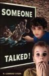 Someone Talked - R. Conrad Stein