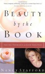 Beauty by the Book: Seeing Yourself as God Sees You - Nancy Stafford