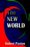 The New World - Robert O. Paxton