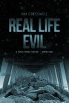 Real Life Evil - A True Crime Quickie (Book One) - Kim Cresswell