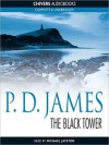 The Black Tower (Adam Dalgliesh Series #5) - P.D. James, Michael Jayston