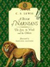 A Book of Narnians: The Lion, the Witch and the Others - James Riordan, C.S. Lewis, Pauline Baynes