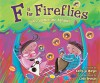 F Is for Fireflies: God's Summertime Alphabet - Kathy-Jo Wargin, Linda Bronson