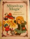 Mixed-Up Magic - Joanna Cole, True Kelley