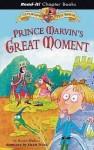 Prince Marvin's Great Moment - Karen Wallace, Helen Flook