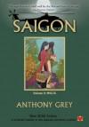 Saigon, Volume 2: 1945-75 - Anthony Grey