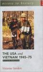 The USA and Vietnam, 1945-75 - Vivienne Sanders