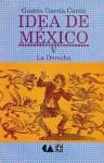 Idea de Mexico, V. La Derecha - Pierre Janet