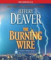 The Burning Wire - Dennis Boutsikaris, Jeffery Deaver