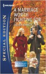 A Marriage Worth Fighting For - Lilian Darcy