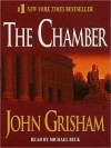 The Chamber (Audio) - John Grisham, Michael Beck