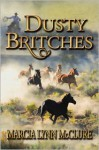 Dusty Britches - Marcia Lynn McClure
