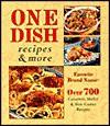 One-Dish Recipes & More - Publications International Ltd.