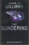 The Sundering (Trade Paperback) - Walter Jon Williams