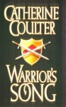 Warrior's Song (Song Novels) - Catherine Coulter
