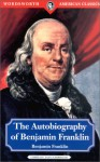 The Autobiography of Benjamin Franklin (Classics Library (NTC)) - Benjamin Franklin