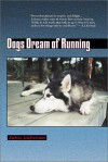 Dogs Dream of Running - John Lehman
