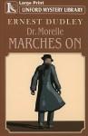 Dr. Morelle Marches on - Ernest Dudley