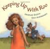 Keeping Up With Roo - Sharlee Mullins Glenn, Dan Andreasen