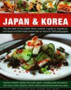 The Food and Cooking of Japan & Korea - Emi Kazuko, Young Jin Song