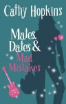 Mates, Dates and Mad Mistakes: Bk. 6 - Cathy Hopkins
