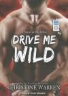 Drive Me Wild - Christine Warren